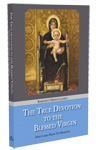 The True Devotion to the Blessed Virgin - paperback