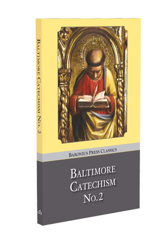 Baltimore Catechism No.2 - paperback