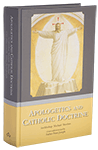 Apologetics and Catholic Doctrine