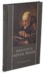 Difficulties in Mental Prayer - Hardback PPC