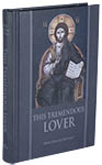 This Tremendous Lover - Hardback PPC