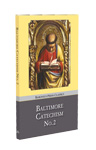 Baltimore Catechism No.2 - hardback PPC (USA), paperback (UK)