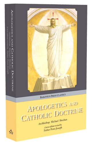 Apologetics and Catholic Doctrine - paperback