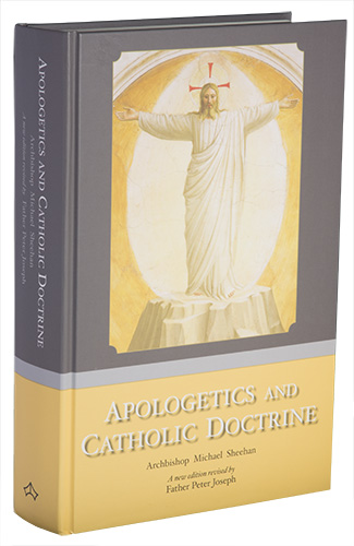 Apologetics and Catholic Doctrine - Hardback PPC