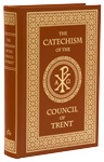 Catechism of the Council of Trent, The - Hardcover (Windsor Tan Leather)