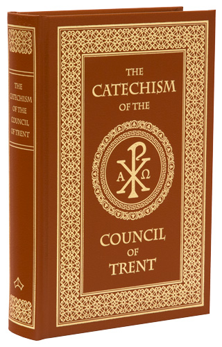 The Catechism of the Council of Trent - Hardcover (Windsor Tan Leather)